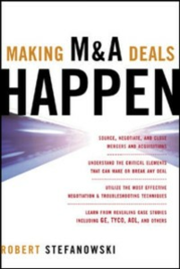 Ebook in inglese Making M&A Deals Happen Stefanowski, Robert