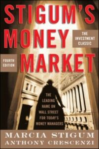 Foto Cover di Stigum's Money Market, 4E, Ebook inglese di Anthony Crescenzi,Marcia Stigum, edito da McGraw-Hill Education