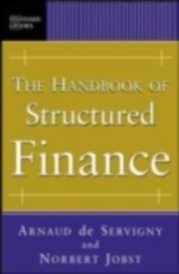 Ebook in inglese Handbook of Structured Finance Jobst, Norbert , Servigny, Arnaud de