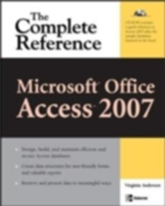 Ebook in inglese Microsoft Office Access 2007: The Complete Reference Andersen, Virginia