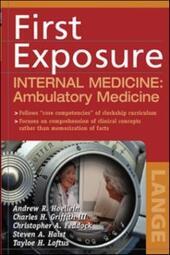 First Exposure to Internal Medicine: Ambulatory Medicine