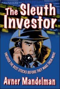 Ebook in inglese Sleuth Investor Mandelman, Avner