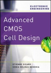 Ebook in inglese Advanced CMOS Cell Design Bendhia, Sonia Delmas , Sicard, Etienne