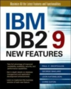 Foto Cover di IBM DB2 9 New Features, Ebook inglese di AA.VV edito da McGraw-Hill Education