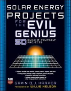 Ebook in inglese Solar Energy Projects for the Evil Genius Harper, Gavin