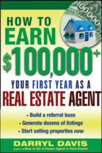 Ebook in inglese How to Make $100,000+ Your First Year as a Real Estate Agent Davis, Darryl