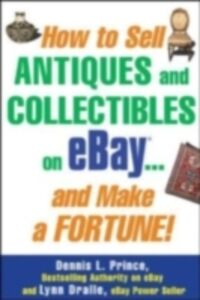 Ebook in inglese How to Sell Anything on eBay... And Make a Fortune Prince, Dennis L.