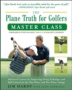 Ebook in inglese Plane Truth for Golfers Master Class Hardy, Jim