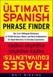 Ebook in inglese Ultimate Spanish Phrase Finder Wirsing, Whit