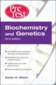 Foto Cover di Biochemistry and Genetics PreTest Self-Assessment and Review, Third Edition, Ebook inglese di Golder N. Wilson, edito da McGraw-Hill Education