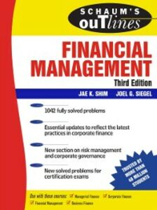 Ebook in inglese Schaum's Outline of Financial Management, Third Edition Shim, Jae , Siegel, Joel