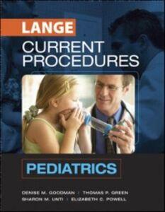 Foto Cover di CURRENT Procedures Pediatrics, Ebook inglese di AA.VV edito da McGraw-Hill Education