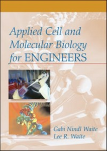 Ebook in inglese Applied Cell and Molecular Biology for Engineers Waite, Gabi Nindl , Waite, Lee