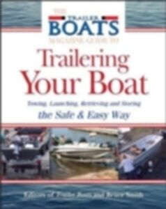 Ebook in inglese Complete Guide to Trailering Your Boat Smith, Bruce