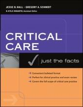 Critical Care: Just the Facts