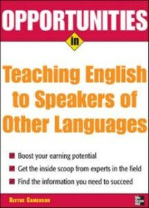 Ebook in inglese Opportunities in Teaching English to Speakers of Other Languages Camenson, Blythe