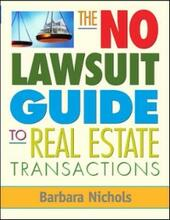 No Lawsuit Guide to Real Estate Transactions