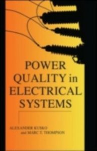 Ebook in inglese Power Quality in Electrical Systems Kusko, Alexander , Thompson, Marc