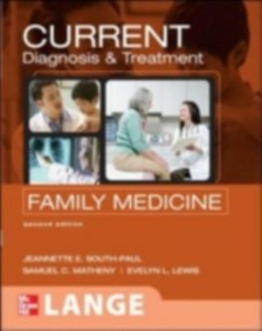 Ebook in inglese CURRENT Diagnosis & Treatment in Family Medicine, Second Edition Lewis, Evelyn L. , Matheny, Samuel C. , South-Paul, Jeannette E.