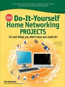 Foto Cover di CNET Do-It-Yourself Home Networking Projects, Ebook inglese di Jim Aspinwall, edito da McGraw-Hill Education