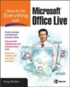 Ebook in inglese How to Do Everything with Microsoft Office Live Holden, Greg