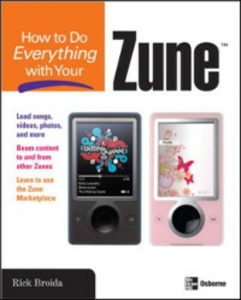 Ebook in inglese How to Do Everything with Your Zune Broida, Rick