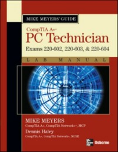 Ebook in inglese Mike Meyers' A+ Guide: PC Technician Lab Manual (Exams 220-602, 220-603, & 220-604) Meyers, Mike