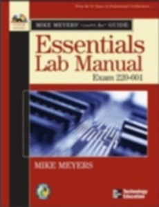 Ebook in inglese Mike Meyers' A+ Guide: Essentials Lab Manual (Exam 220-601) Meyers, Mike