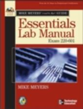 Mike Meyers'A+ Guide: Essentials Lab Manual (Exam 220-601)