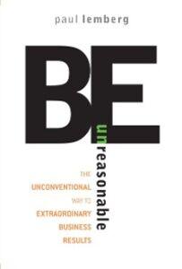 Ebook in inglese Be Unreasonable Lemberg, Paul