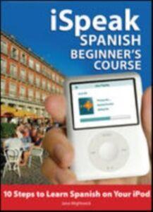Ebook in inglese iSpeak Spanish Phrasebook Chapin, Alex