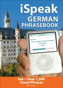 Ebook in inglese iSpeak German Phrasebook Chapin, Alex