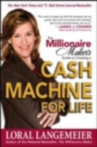 Ebook in inglese Millionaire Maker's Guide to Creating a Cash Machine for Life Langemeier, Loral