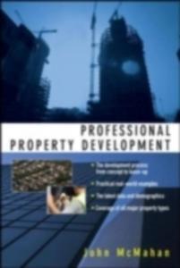 Ebook in inglese Professional Property Development McMahan, John