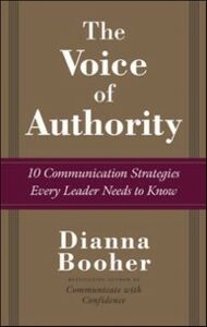 Ebook in inglese Voice of Authority: 10 Communication Strategies Every Leader Needs to Know Booher, Dianna