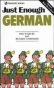 Ebook in inglese Just Enough German, 2nd Ed. Ellis, D. L.