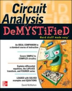 Foto Cover di Circuit Analysis Demystified, Ebook inglese di David McMahon, edito da McGraw-Hill Education