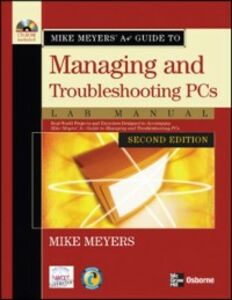 Ebook in inglese Mike Meyers' A+ Guide to Managing and Troubleshooting PCs Lab Manual, Second Edition Meyers, Mike