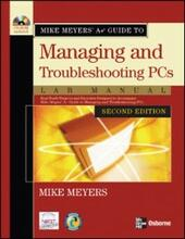 Mike Meyers'A+ Guide to Managing and Troubleshooting PCs Lab Manual, Second Edition
