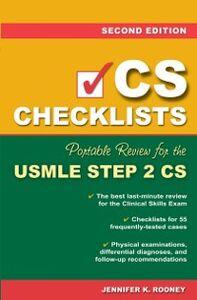 Foto Cover di CS Checklists: Portable Review for the USMLE Step 2 CS, Second Edition, Ebook inglese di Jennifer Rooney, edito da McGraw-Hill Education