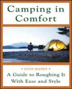Ebook in inglese Camping in Comfort Haney, Lynn