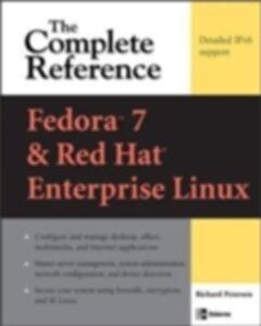 Foto Cover di Fedora Core 7 & Red Hat Enterprise Linux: The Complete Reference, Ebook inglese di Richard Petersen, edito da McGraw-Hill Education