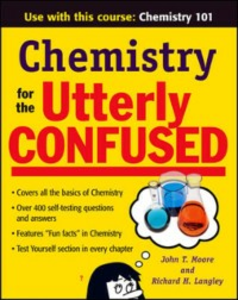 Ebook in inglese Chemistry for the Utterly Confused Langley, Richard H. , Moore, John