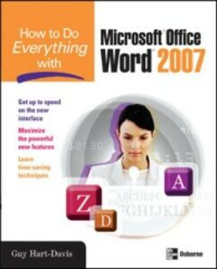 Ebook in inglese How to Do Everything with Microsoft Office Word 2007 Hart-Davis, Guy
