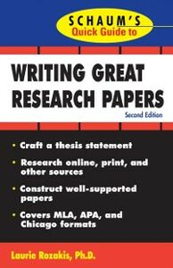 Ebook in inglese Schaum's Quick Guide to Writing Great Research Papers Rozakis, Laurie