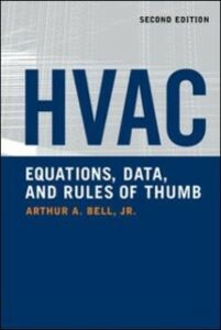 Foto Cover di HVAC Equations, Data, and Rules of Thumb, 2nd Ed., Ebook inglese di Arthur Bell, edito da McGraw-Hill Education