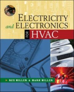 Foto Cover di Electricity and Electronics for HVAC, Ebook inglese di Mark Miller,Rex Miller, edito da McGraw-Hill Education