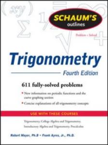 Ebook in inglese Schaum's Outline of Trigonometry, 4ed Ayres, Frank , Moyer, Robert E.
