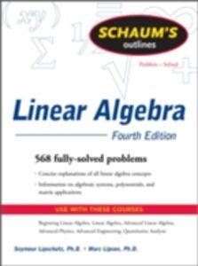 Foto Cover di Schaum's Outline of Linear Algebra Fourth Edition, Ebook inglese di Seymour Lipschutz,Marc Lipson, edito da McGraw-Hill Education