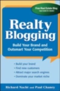 Ebook in inglese Realty Blogging Chaney, Paul , Nacht, Richard